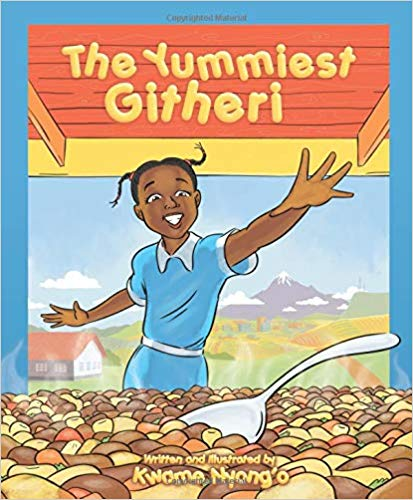 The Yummiest Githeri by Kwame Nyong'o