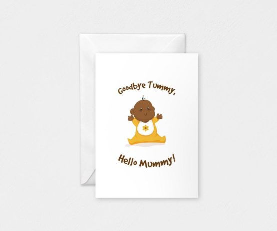 Good Bye Tummy, Hello Mummy Single: A5 Card